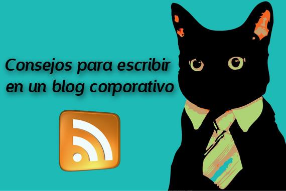 Consejos para escribir en un blog corporativo